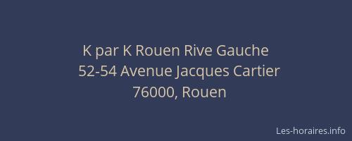 k par k rouen