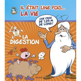 la digestion il était une fois la vie