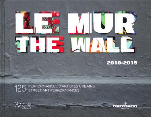 le mur the wall